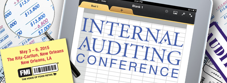 2014 FMI Internal Auditing Conference (May 4-6) San Francisco, CA
