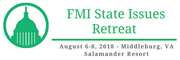 FMI State Issues Retreat 2018
