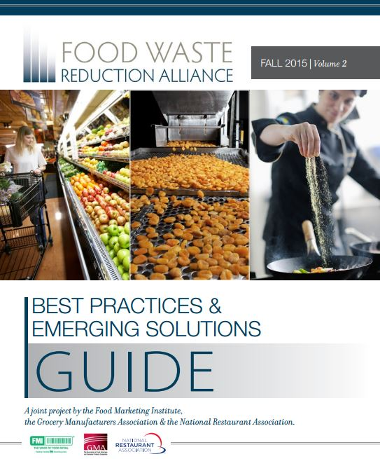 Food Waste Reduction Alliance Best Practices Guide 2015