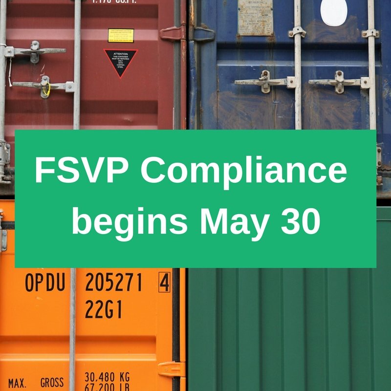 FSVP Compliance begins May 30