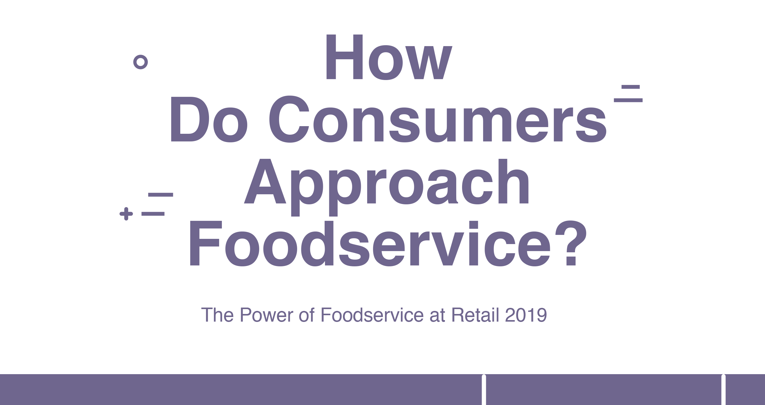Power of Foodservice at Retail 2019_thumbnail