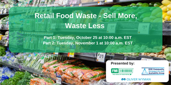 Retail Food Waste - Sell More, Waste Less