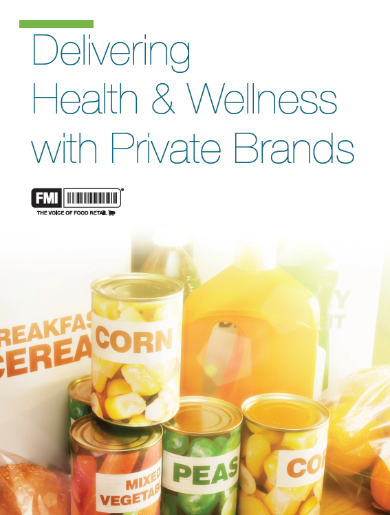 Delivering Health and Wellness with Private Brands
