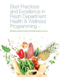Beat Practices and Excellence in Fresh Department Health and Wellness Programming