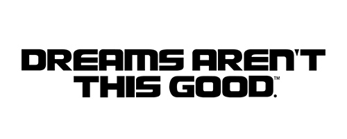 Dreams Aren't This Good logo