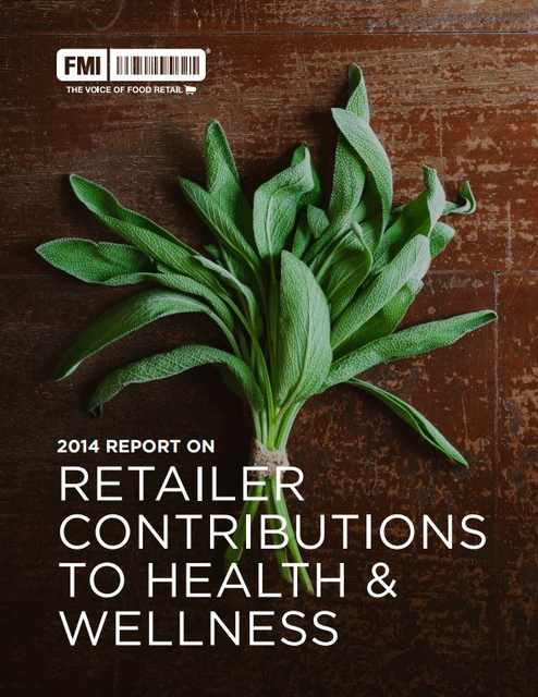 2014 REPORT ON RETAILER CONTRIBUTIONS TO HEALTH & WELLNESS